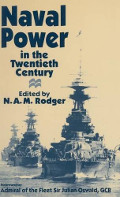 Naval Power in the Twentieth Century