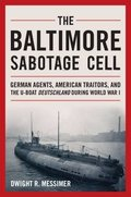 The Baltimore Sabotage Cell