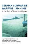 German Submarine Warfare 1914-1918 in the Eyes of British Intelligence