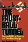 Faustball Tunnel, The