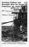 German U-Boat 156 Brought War to Aruba February 16, 1942
